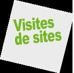 Visites de site